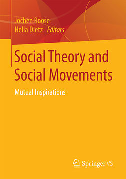 Dietz, Hella - Social Theory and Social Movements, ebook