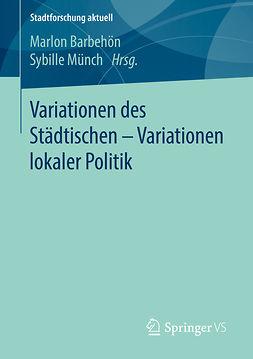 Barbehön, Marlon - Variationen des Städtischen – Variationen lokaler Politik, ebook