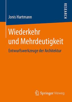 Hartmann, Jonis - Wiederkehr und Mehrdeutigkeit, ebook