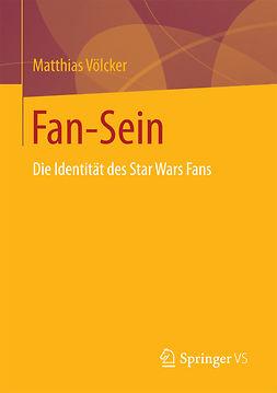 Völcker, Matthias - Fan-Sein, ebook