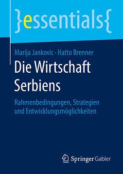 Brenner, Hatto - Die Wirtschaft Serbiens, ebook