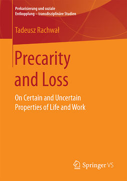 Rachwał, Tadeusz - Precarity and Loss, ebook