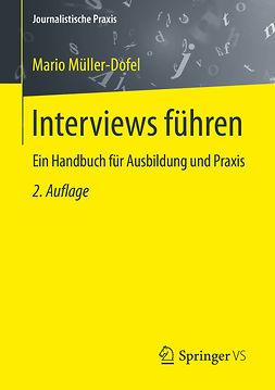 Müller-Dofel, Mario - Interviews führen, ebook