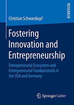 Schwarzkopf, Christian - Fostering Innovation and Entrepreneurship, ebook
