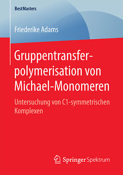 Adams, Friederike - Gruppentransferpolymerisation von Michael-Monomeren, ebook