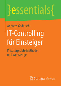 Gadatsch, Andreas - IT-Controlling für Einsteiger, ebook
