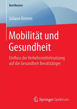 Kemen, Juliane - Mobilität und Gesundheit, ebook