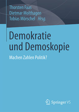 Faas, Thorsten - Demokratie und Demoskopie, ebook
