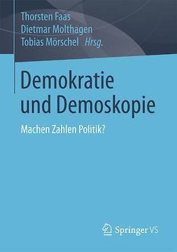 Faas, Thorsten - Demokratie und Demoskopie, e-bok