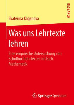 Kaganova, Ekaterina - Was uns Lehrtexte lehren, ebook