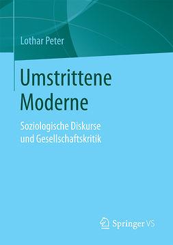 Peter, Lothar - Umstrittene Moderne, ebook