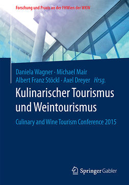 Dreyer, Axel - Kulinarischer Tourismus und Weintourismus, e-kirja
