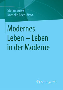 Beer, Kornelia - Modernes Leben – Leben in der Moderne, ebook