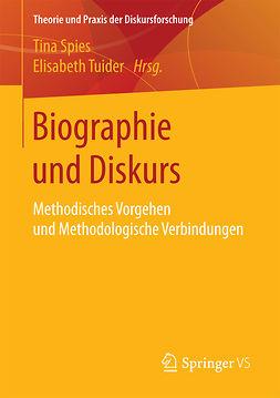 Spies, Tina - Biographie und Diskurs, e-kirja