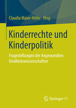Maier-Höfer, Claudia - Kinderrechte und Kinderpolitik, ebook