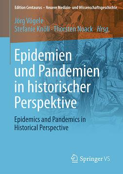 Knöll, Stefanie - Epidemien und Pandemien in historischer Perspektive, ebook
