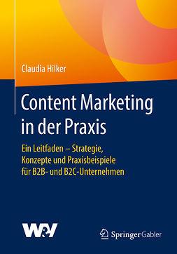 Hilker, Claudia - Content Marketing in der Praxis, ebook