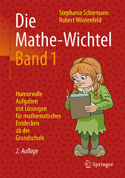 Schiemann, Stephanie - Die Mathe-Wichtel Band 1, ebook