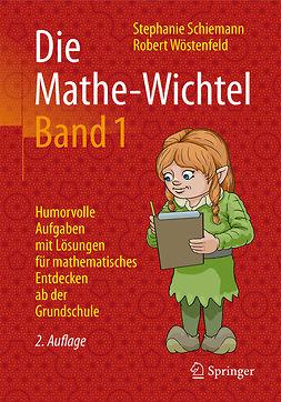 Schiemann, Stephanie - Die Mathe-Wichtel Band 1, ebook