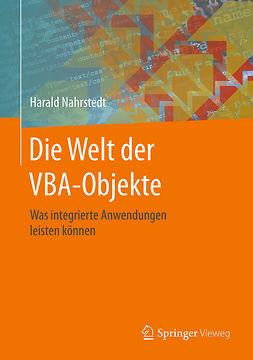 Nahrstedt, Harald - Die Welt der VBA-Objekte, ebook