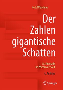 Taschner, Rudolf - Der Zahlen gigantische Schatten, ebook
