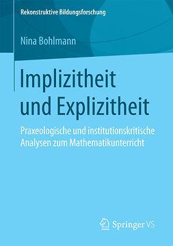 Bohlmann, Nina - Implizitheit und Explizitheit, ebook