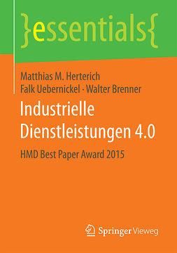 Brenner, Walter - Industrielle Dienstleistungen 4.0, ebook