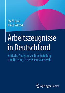 Grau, Steffi - Arbeitszeugnisse in Deutschland, e-bok