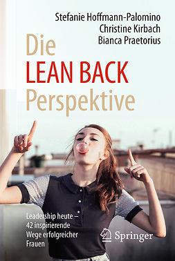 Hoffmann-Palomino, Stefanie - Die LEAN BACK Perspektive, ebook