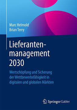 Helmold, Marc - Lieferantenmanagement 2030, e-kirja