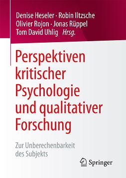 Heseler, Denise - Perspektiven kritischer Psychologie und qualitativer Forschung, e-kirja