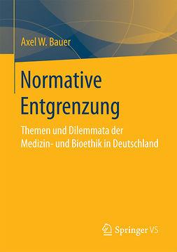 Bauer, Axel W. - Normative Entgrenzung, ebook