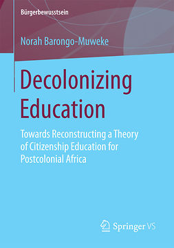 Barongo-Muweke, Norah - Decolonizing Education, e-bok