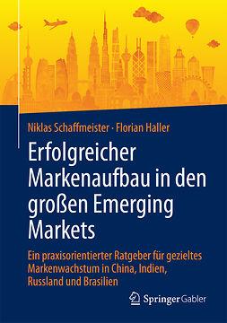 Haller, Florian - Erfolgreicher Markenaufbau in den großen Emerging Markets, ebook