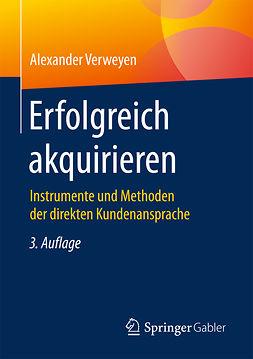 Verweyen, Alexander - Erfolgreich akquirieren, ebook