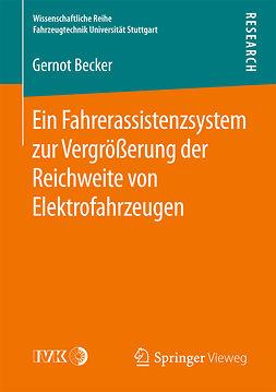 Becker, Gernot - Ein Fahrerassistenzsystem zur Vergrößerung der Reichweite von Elektrofahrzeugen, ebook