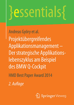 Brenner, Walter - Projektübergreifendes Applikationsmanagement – Der strategische Applikationslebenszyklus am Beispiel des BMW Q-Cockpit, ebook