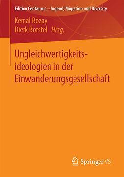 Borstel, Dierk - Ungleichwertigkeitsideologien in der Einwanderungsgesellschaft, ebook