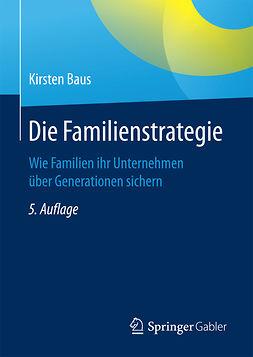 Baus, Kirsten - Die Familienstrategie, e-kirja