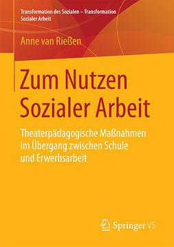 Rießen, Anne van - Zum Nutzen Sozialer Arbeit, e-bok
