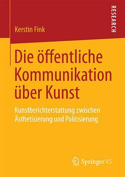 Fink, Kerstin - Die öffentliche Kommunikation über Kunst, ebook