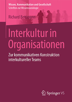Bettmann, Richard - Interkultur in Organisationen, ebook