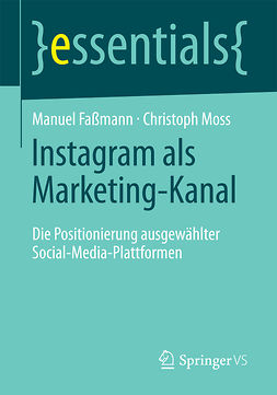 Faßmann, Manuel - Instagram als Marketing-Kanal, e-kirja