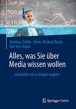 Bache, Heinz-Michael - Alles, was Sie über Media wissen wollen, e-bok