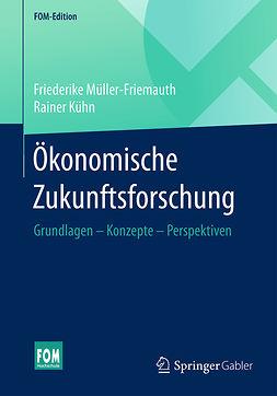 Kühn, Rainer - Ökonomische Zukunftsforschung, ebook