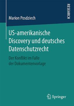 Posdziech, Marion - US-amerikanische Discovery und deutsches Datenschutzrecht, ebook