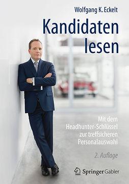 Eckelt, Wolfgang K. - Kandidaten lesen, ebook