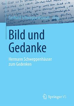 Schweppenhäuser, Gerhard - Bild und Gedanke, ebook