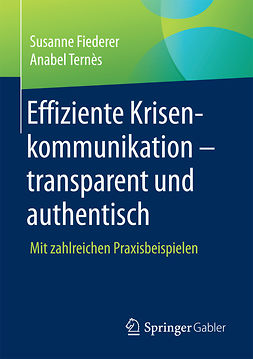 Fiederer, Susanne - Effiziente Krisenkommunikation – transparent und authentisch, ebook
