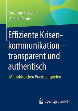Fiederer, Susanne - Effiziente Krisenkommunikation – transparent und authentisch, e-kirja